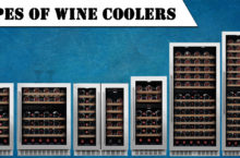Wine Coolers Types | Commercial, Single Zone, Dual Zone, Thermostat, Built-in – Choose the best
