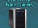Top 10 Countertop Wine Coolers 2018 | Wine Chillers For Sale